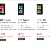 HTC Arrive, Trophy and HD7 For $0.01