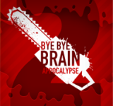 Bye Bye Brain Sequel Now 'BBB: App-ocalypse' Available on Windows Phone (Free)