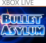 Xbox Live Game of the Week: BulletAsylum Now Available