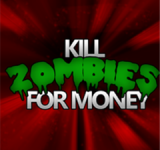 New Fun Free Game: Kill Zombies For Money