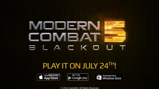 Gameloft's Modern Combat 5: Blackout Launching On Windows/Windows Phone 8 July 24th! Check Out The Explosive Trailer (Video)